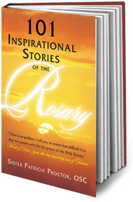 101 Inspirational Stories of the Rosary